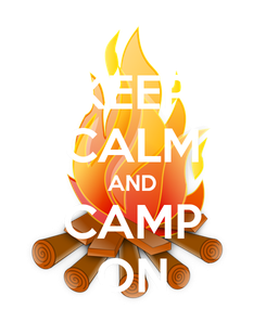 Poster: KEEP CALM AND CAMP ON