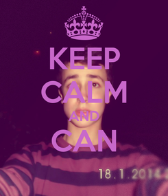 Poster: KEEP CALM AND CAN