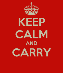 Poster: KEEP CALM AND CARRY
