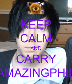 Poster: KEEP CALM AND CARRY AMAZINGPHIL