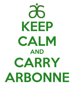 Poster: KEEP CALM AND CARRY ARBONNE