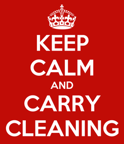 Poster: KEEP CALM AND CARRY CLEANING