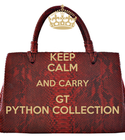 Poster: KEEP CALM AND CARRY GT PYTHON COLLECTION