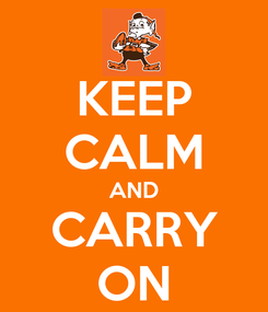 Poster: KEEP CALM AND CARRY ON