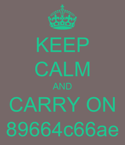 Poster: KEEP CALM AND CARRY ON 89664c66ae