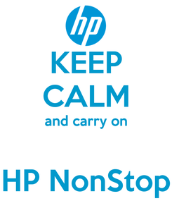 Poster: KEEP CALM and carry on   HP NonStop
