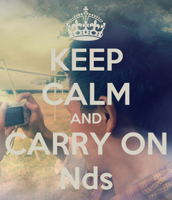Poster: KEEP CALM AND CARRY ON Nds