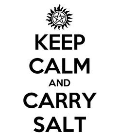 Poster: KEEP CALM AND CARRY SALT