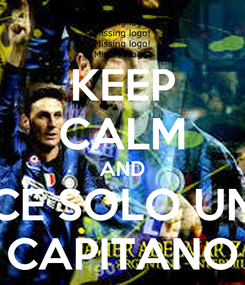 Poster: KEEP CALM AND CE SOLO UN CAPITANO
