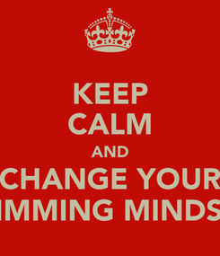 Poster: KEEP CALM AND CHANGE YOUR SLIMMING MINDSET