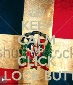 Poster: KEEP CALM AND CLICK THE LOCK BUTTON
