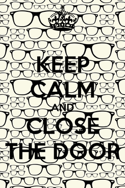 Poster: KEEP CALM AND CLOSE THE DOOR