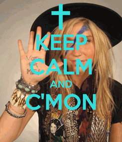 Poster: KEEP CALM AND C'MON