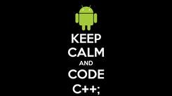 Poster: KEEP CALM AND CODE C++;