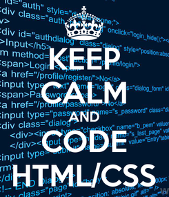 Poster: KEEP CALM AND CODE HTML/CSS