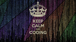 Poster: KEEP CALM AND CODING