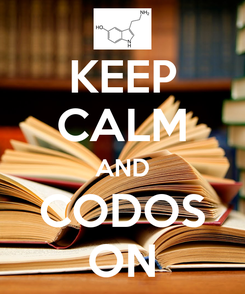 Poster: KEEP CALM AND CODOS ON