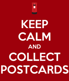Poster: KEEP CALM AND COLLECT POSTCARDS
