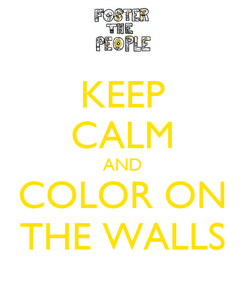 Poster: KEEP CALM AND COLOR ON THE WALLS