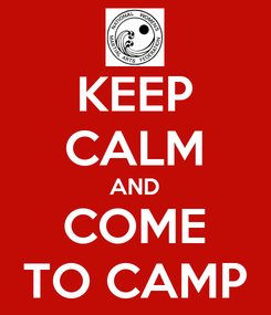 Poster: KEEP CALM AND COME TO CAMP
