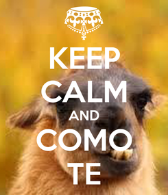 Poster: KEEP CALM AND COMO TE