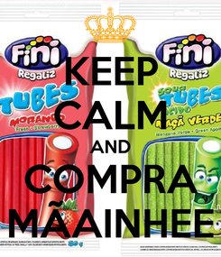 Poster: KEEP CALM AND COMPRA MÃAINHEE