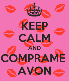 Poster: KEEP CALM AND COMPRAME  AVON