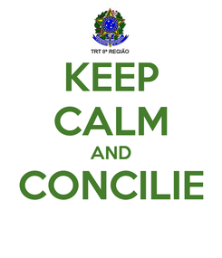 Poster: KEEP CALM AND CONCILIE