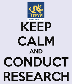 Poster: KEEP CALM AND CONDUCT RESEARCH