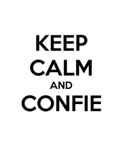 Poster: KEEP CALM AND CONFIE