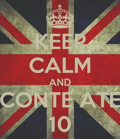 Poster: KEEP CALM AND CONTE ATÉ 10