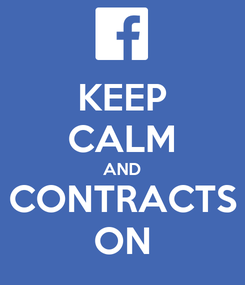 Poster: KEEP CALM AND CONTRACTS ON