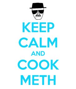 Poster: KEEP CALM AND COOK METH