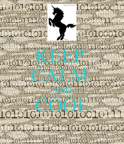 Poster: KEEP  CALM  AND COOL