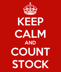 Poster: KEEP CALM AND COUNT STOCK