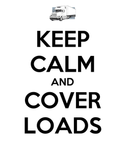 Poster: KEEP CALM AND COVER LOADS