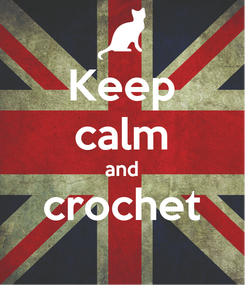 Poster: Keep calm and crochet