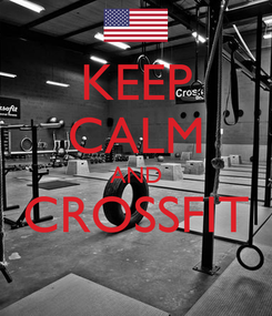 Poster: KEEP CALM AND CROSSFIT