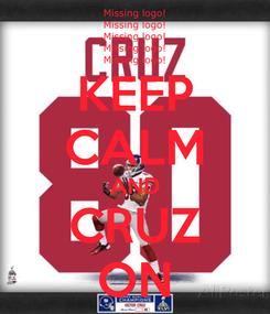 Poster: KEEP CALM AND CRUZ ON