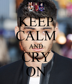 Poster: KEEP CALM AND CRY ON