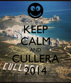 Poster: KEEP CALM AND CULLERA 2014