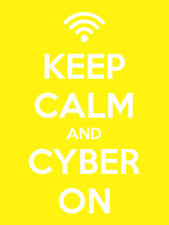 Poster: KEEP CALM AND CYBER ON