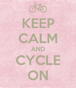 Poster: KEEP CALM AND CYCLE ON