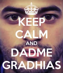 Poster: KEEP CALM AND DADME GRADHIAS