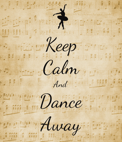 Poster: Keep Calm And Dance Away