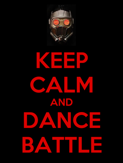 Poster: KEEP CALM AND DANCE BATTLE
