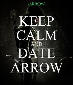 Poster: KEEP CALM AND DATE ARROW