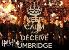 Poster: KEEP CALM AND DECEIVE UMBRIDGE