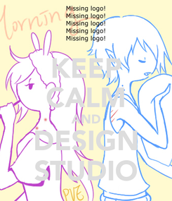 Poster: KEEP CALM AND DESIGN STUDIO