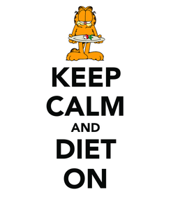 Poster: KEEP CALM AND DIET ON